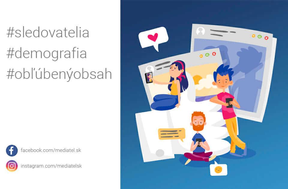 Metriky sociálnych sietí #2: Demografia, sledovatelia a obľúbený obsah - 2